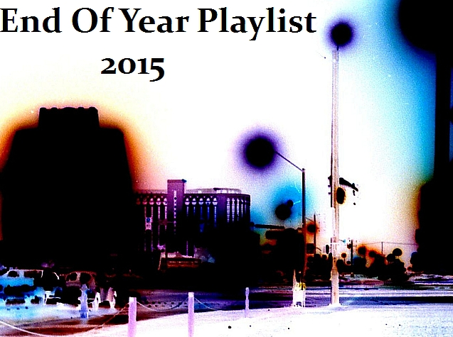 End Of Year Playlist